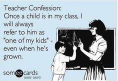 My former students are all now 25+ and I still do this!