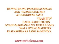 Best Tagalog Quotes and Patama Quotes Collections Online. Hope you will share and like this tagalog love quotes and patama quotes. Hes Mine Quotes, Missing You Love Quotes, Best Love Quotes, Romantic Love Quotes, Love Quotes For Him, Tagalog Love Quotes, Love Quotes Tumblr, Emo Quotes, Crush Quotes