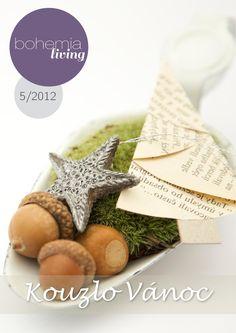 Bohemia Living 5/2012  vánoční vydání Magazines, Place Cards, Place Card Holders, Bohemia, Journals