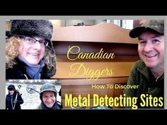 How to find Detecting sites. Canadian Diggers Metal Detecting EP# 48
