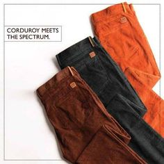 These Nile Valley corduroys are available in a splash of colors … Plenty to give you a new set of favorites. #ColorPlus  #ForumCourtyard