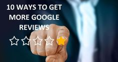 10 Ways To Get More Google Reviews. Business Pages, Online Business, Content Marketing, Social Media Marketing, Writing About Yourself, Online Reviews, Search Engine Marketing, How To Attract Customers