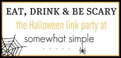 Halloween Link Party over 500 ideas and counting! #somewhatsimpleblog