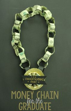 Money Chain Gift for the Graduate!