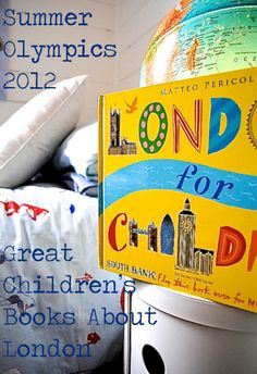Summer Olympics Great Children's Books About London. (Bigs, second session, wk Kids Olympics, Summer Olympics, Social Studies Classroom, Social Studies Activities, Kids Book Series, Book Projects, Play To Learn, Reading Strategies, Children's Literature
