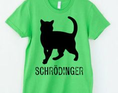 Typography Tshirt Schrodinger's Cat Women's Science Shirt T-Shirt Science Geekery Gifts for Teachers Gift Mediocre Shirt Gifts Funny Tshirts