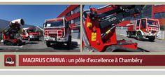 Magirus Camiva : un pôle d'excellence à Chambéry 30 avril 2015 - Magirus Camiva : de nouveaux locaux, un nouveau départ