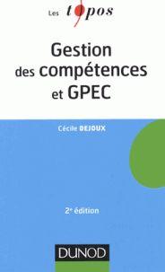Cécile Dejoux - Gestion des compétences et GPEC. - Feuilleter l'extrait