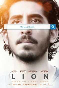Check out the first official trailer of Lion, the upcoming drama movie directed by Garth Davis from a script by Luke Davies based on the book by Saroo Brierley and Larry Buttrose and starring Dev Patel, Nicole Kidman, Rooney Mara, and David Wenham: Film Lion, Lion Full Movie, Rooney Mara, Nicole Kidman, Big Little Lies, Lion 2016, Oscar 2017, True Stories, Movie Posters