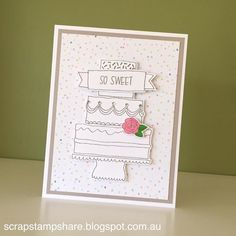 Wedding card by Denise Tarlinton. SOTM S1605 Celebrate with Cake