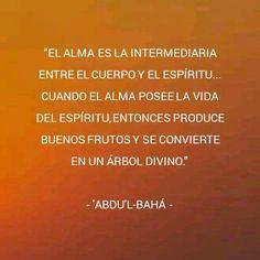 "www.bahai.es      /      www.bahai.org   ""La Sabiduría de 'Abdu'l-Bahá"", nº 31."