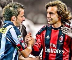 Two legends: Alessandro Del Piero and Andrea Pirlo