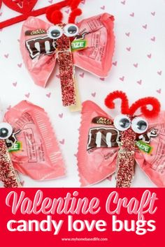 Valentine Day craft for kids - how to make candy love bugs // butterflies for Valentines Day day treats classroom day treats easy day treats ideas day treats kids day treats school Valentines Treats Easy, Easy Valentine Crafts, Valentine Gifts For Kids, Valentine Party, Valentine Ideas, Valentine Decorations, Bug Crafts, Candy Crafts, Valentine's Day Crafts For Kids