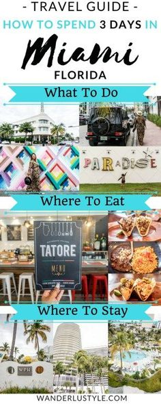 Miami Travel Guide + 3 Day Itinerary! What To Do, Where To Eat, & Where To Stay!   Wanderlustyle.com