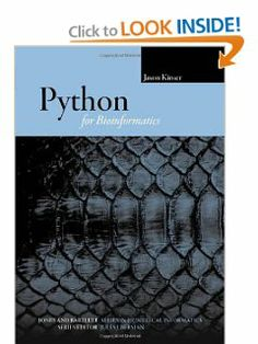 Python For Bioinformatics (Jones and Bartlett Series in Biomedical Informatics) by Jason Kinser. $102.95. Publication: June 16, 2009. Publisher: Jones & Bartlett Publishers (June 16, 2009)