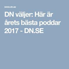 DN väljer: Här är årets bästa poddar 2017 - DN.SE