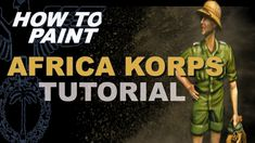how to paint 1/35 German Africa Korps Painting Tutorial - YouTube