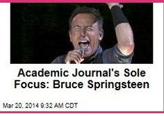 Latest News:  Academic Journal's Sole Focus:  Bruce Springsteen.  There's already a Bruce Springsteen college course, so really, this was inevitable: There now exists an academic journal devoted solely to the study of the Boss.  Get all the latest news on your favorite celebs at www.CelebrityDazzle.com!