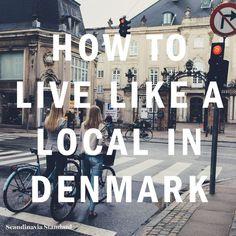 How To Live Like a Local in Denmark Scandinavia Standard Visit Denmark, Denmark Travel, Denmark Map, Copenhagen Travel, Copenhagen Denmark, Stockholm Sweden, Copenhagen Design, Helsingor, Oh The Places You'll Go