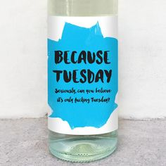 Because Tuesday wine label greeting card delicate estates