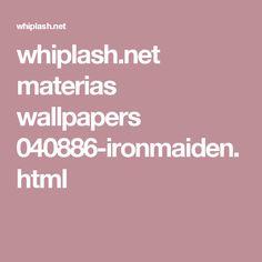 whiplash.net materias wallpapers 040886-ironmaiden.html