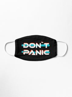 """""""Don`t Panic"""" Mask by Type-Design 