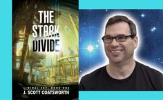 J Scott Coatsworth on the long road to the publication of his new science fiction novel THE STARK DIVIDE http://bookloverbookreviews.com/2017/10/j-scott-coatsworth-on-the-long-road-to-the-stark-divide.html