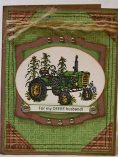 My Deere Husband by diner - Cards and Paper Crafts at Splitcoaststampers