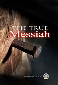 The True Messiah - Many profess to have a personal relationship with the Messiah but are not only ignorant about who He was but about his very purpose for coming to earth.