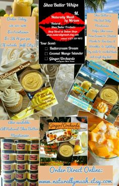 Naturally Muah by Miriam   Order your $10 jar of my Shea Butter Oil Infused Body Moisturizer, Lip Bal and Shea Whips Line.  Shop Direct at my shop here: https://www.etsy.com/shop/NaturallyMuah?  Like and Share or Contact me at my Official Facebook Business page here: https://m.facebook.com/NaturallyMuah/?ref=bookmarks