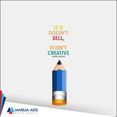 Advertising Mantra!   If it doesn't sell, it isn't Creative. Sell better with Marlia Ads Advertising service.   http://www.marliaads.com/ #MarliaAds #AdFilms #CorporateFilms #Animation #PhotoShoot