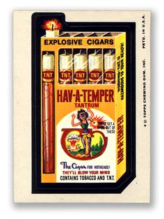 Wacky Packages Topps 12th Series: Hav-A-Temper Cigars