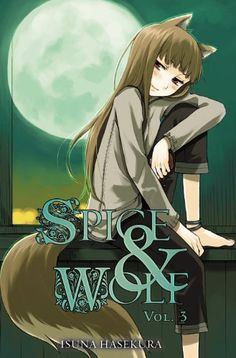 New in Library 9/18/14 Spice and Wolf, Vol. 3 by Isuna Hasekura,Spice and Wolf, Vol. 3