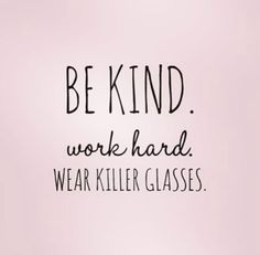 Words to live by 😎 #EyeElegance