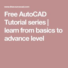 Free AutoCAD Tutorial series | learn from basics to advance level