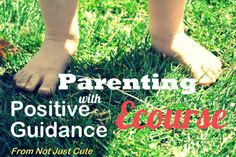 Raising good kids is never easy, but this course shares the tools that make the tough job just a bit easier.  Parenting with Positive Guidance Ecourse now open for registration!