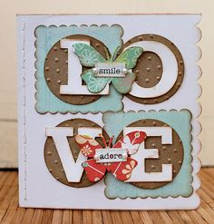 die cut letters on Swiss Dot embossed circles, with scalloped square, topped with butterflies and simple sentiments