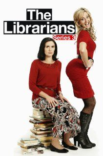 "The Librarians (2007-2010) TV series with the tag line ""What happens when you…"