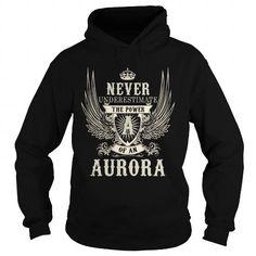 AURORA AURORAYEAR AURORABIRTHDAY AURORAHOODIE AURORANAME AURORAHOODIES  TSHIRT FOR YOU