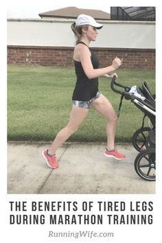 The Benefits of Tired Legs During Marathon Training  http://www.runningwife.com/2017/03/benefits-tired-legs-marathon-training/