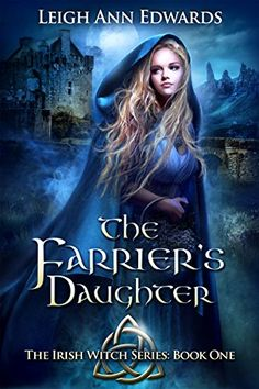The Farrier's Daughter (The Irish Witch Series Book 1) by... https://www.amazon.com/dp/B01HST10T0/ref=cm_sw_r_pi_dp_c7MExbFYPHZCY