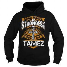 TAMEZ TAMEZBIRTHDAY TAMEZYEAR TAMEZHOODIE TAMEZNAME TAMEZHOODIES  TSHIRT FOR YOU