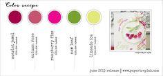 June 2015 Color inspiration 5 - (Scarlet Jewel, Autumn Rose, Raspberry Fizz, New Leaf, Limeade Ice)