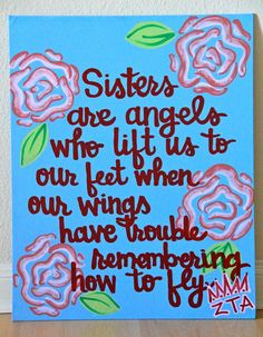 Sisters are angels who lift us to our feet when our wings have trouble remembering how to fly. Great gift of encouragement for yourself or a loved FROM: ETSY