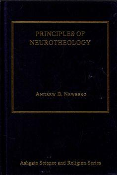 Principles of neurotheology - Andrew Newberg - Google Books