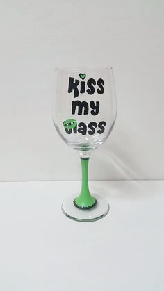 Hey, I found this really awesome Etsy listing at https://www.etsy.com/listing/260867365/kiss-my-glass-hand-painted-wine-glass