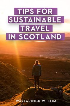 Here are 25 of my best tips for being a better tourist in Scotland. Make sure you save this to your travel board for future reference! Sustainable travel in Scotland | Sustainable travel Scotland | Ecotourism Scotland | Responsible tourism | Sustainable tourism Scotland | Sustainable travel tips | Sustainable traveling | Scotland travel tips | Planning a trip to Scotland | Visit Scotland