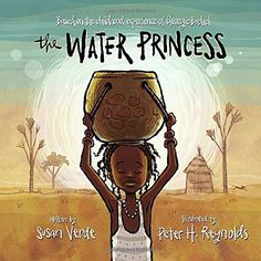 The Water Princess by Susan Verde https://www.amazon.com/dp/0399172580/ref=cm_sw_r_pi_dp_x_wwOgyb6ZWTGS7