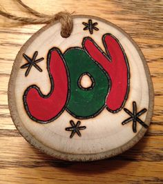 Rustic hand painted JOY wood burned Christmas ornament - natural wood