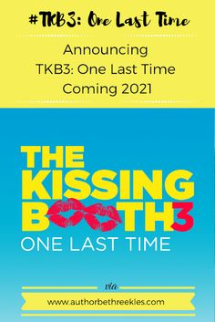 Announcing The Kissing Booth 3: One Last Time - Coming 2021! Netflix Original Movies, Movies Coming Out, Two Movies, Kissing Booth, The Script, Netflix Originals, Movie Releases, Writing Advice, Novels